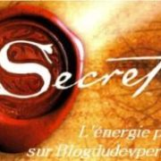 Le secret - L'énergie positive