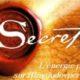 Le secret - L'énergie positive