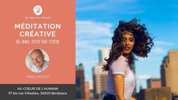 Méditation créative par Thierry Redon le 5 janvier 2019
