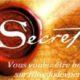 Le secret - Vous voulez être heureux