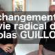 Le changement de vie radical de Nicolas