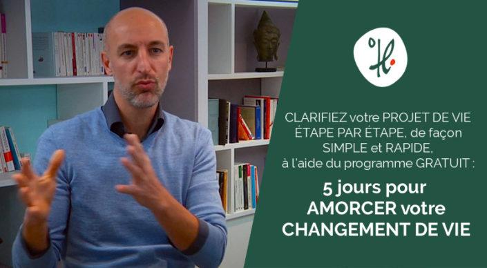 5 jours pour amorcer votre changement de vie par Thierry Redon